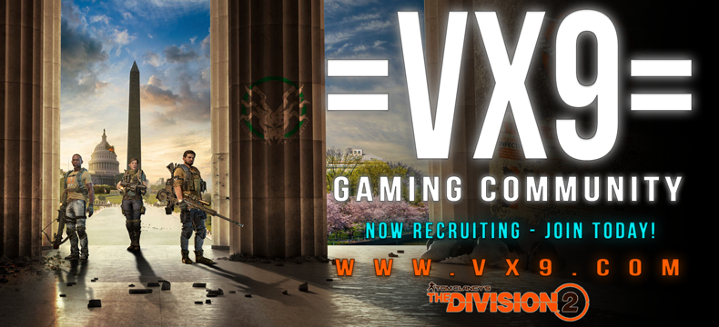 VX9= Gaming Community Now Recruiting for The Division 1+2 - PC - The